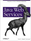 Java Web Services. Using Java in Service-oriented Architectures